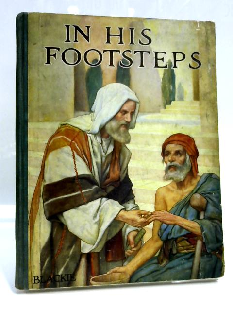 In His Footsteps by Theodora Wilson Wilson