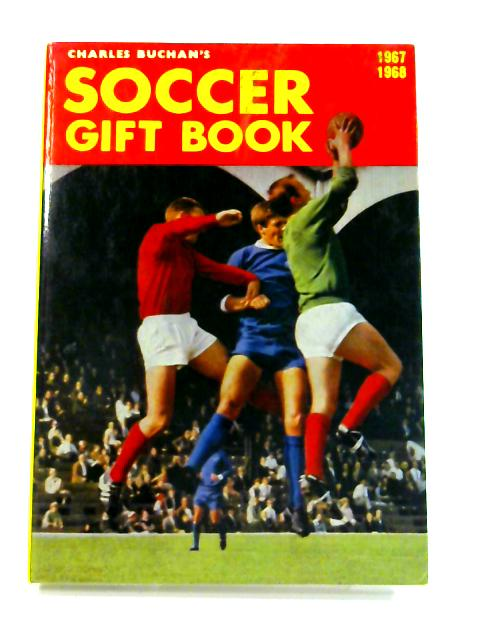 Soccer Gift Book 1967-68 by Charles Buchan