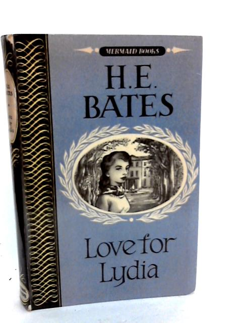 Love for Lydia by Bates H.E.: