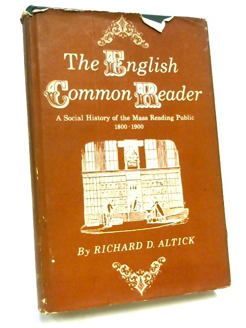 The English Common Reader by R. D. Altick