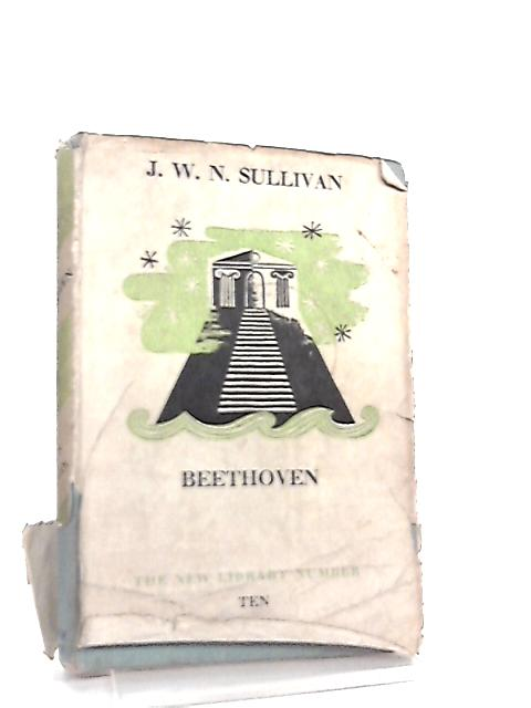 Beethoven The New Library By J W N Sullivan Used border=