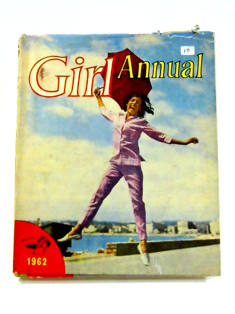 Girl Annual: Number 10 1962 by Clifford Makins (ed)