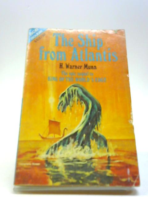 The Ship from Atlantis - The Stolen Sun - ACE Double Paperback By H. Warner Munn - Emil Petaja