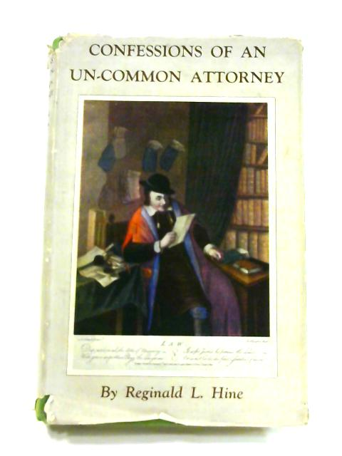 Confessions of an Un-Common Attorney By R.L. Hine