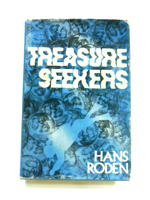 Treasure Seekers By Hans Roden