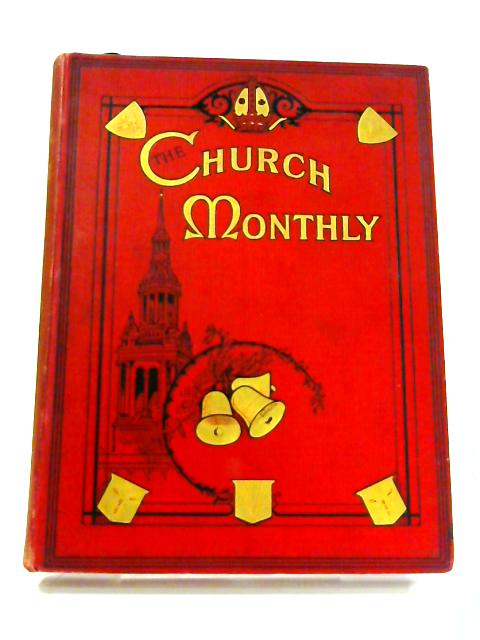 The Church Monthly: January - December 1914 By Various