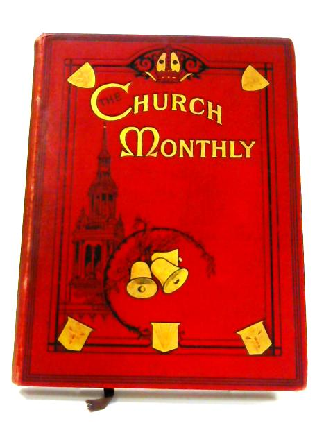 The Church Monthly: January - December 1911 By Various
