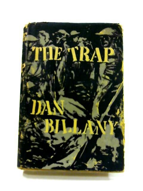 The Trap by Dan Billany