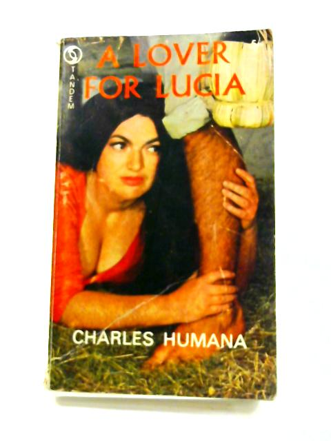 A Lover for Lucia By Charles Humana
