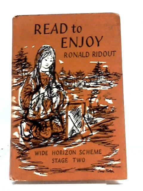 Read To Enjoy (Wide Horizon Scheme Stage Two) by Ronald Ridout