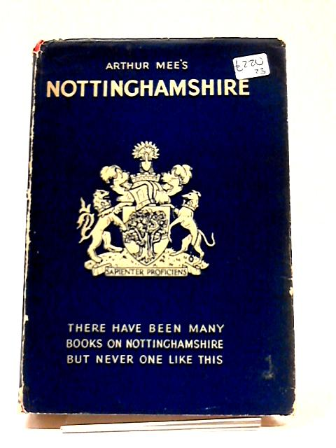 Nottinghamshire (King's England) by Arthur Mee