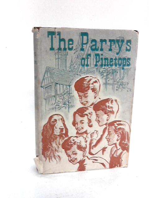 The Parrys of Pinetops by Grey, V