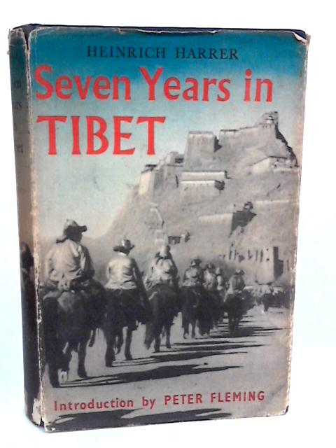 Seven Years in Tibet by Harrer (Heinrich)