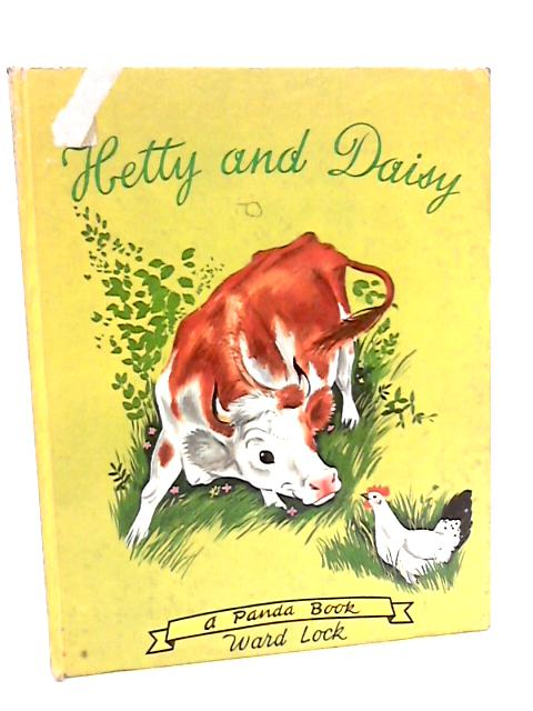 Hetty and Daisy ... Colour pictures by Romain Simon (Panda Books. no. 22.) by Marcelle Vérité