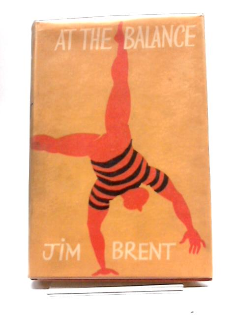 At The Balance by Jim Brent by Jim Brent