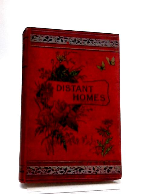 Distant Homes; or, The Graham Family in New Zealand By Mrs. J. E. Aylmer