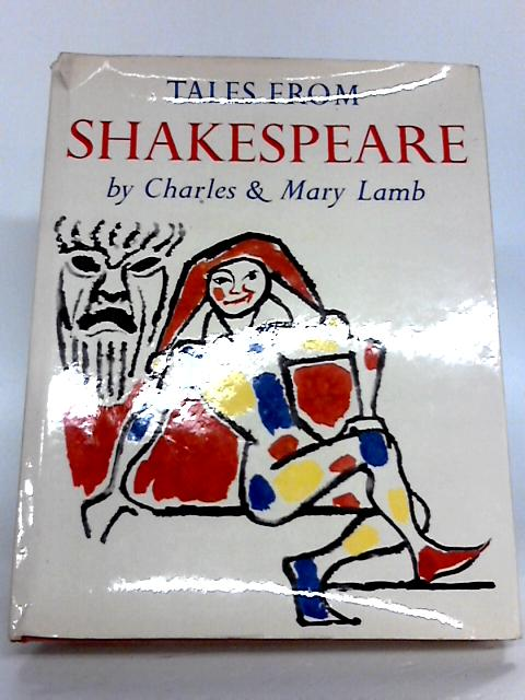 Tales from Shakespeare by Charles and Mary Lamb