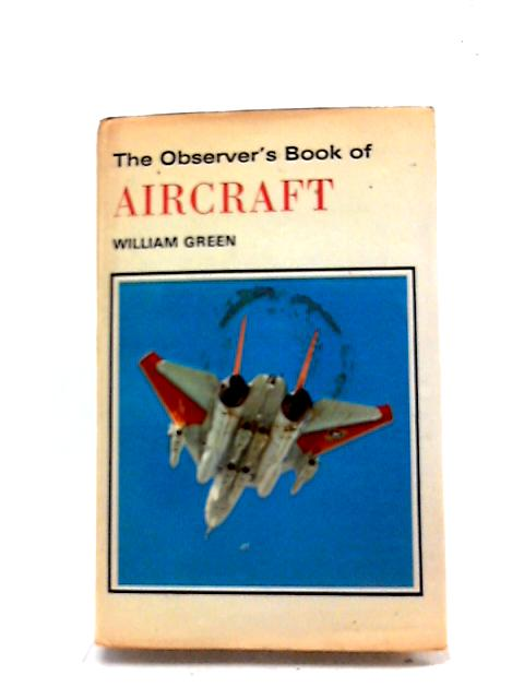 Observer's Book of Aircraft 1974 (Observer's Pocket) by William Green