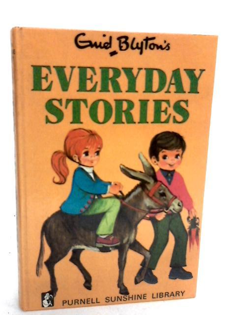 Everyday Stories by Enid Blyton