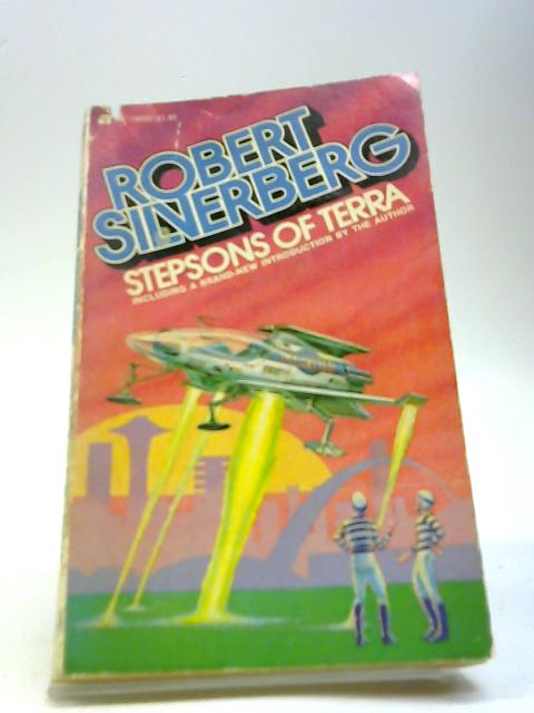 Stepsons of Terra By Silverberg, Robert