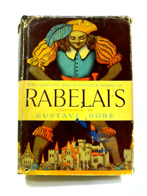 The Works of Rabelais By Francois Rabelais
