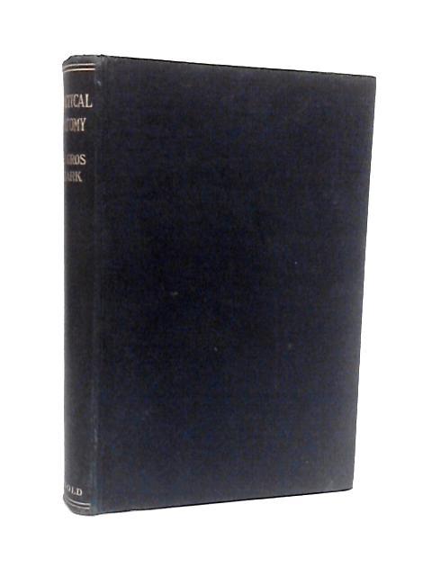 Practical Anatomy. By Clark, W. E. Le Gros.