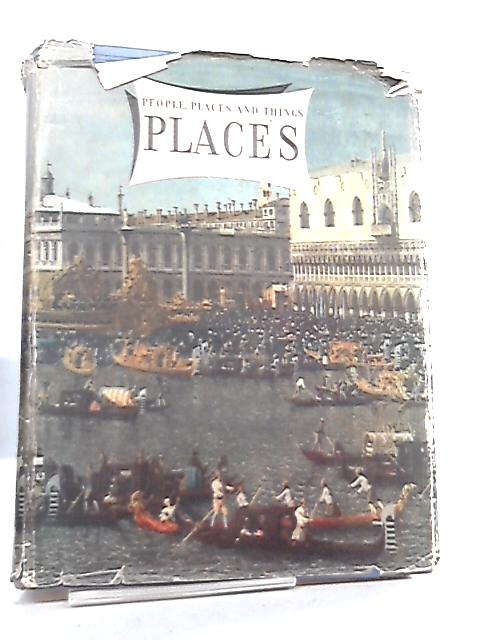 People, Places and Things - Places Vol II by Geoffrey Grigson