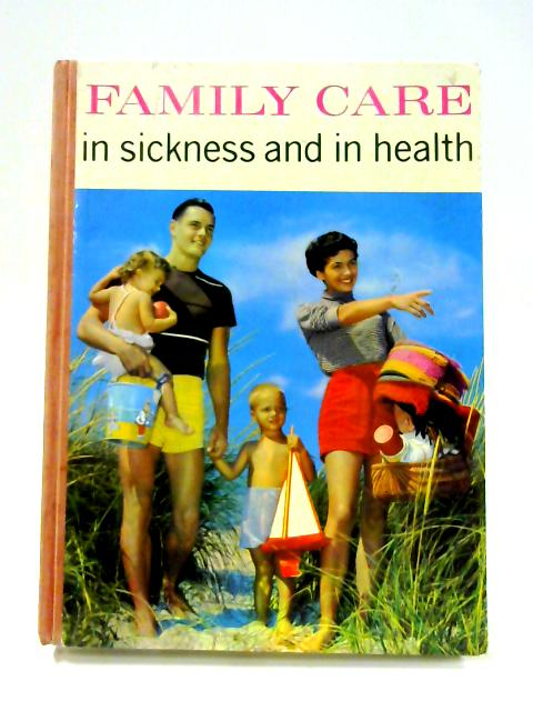 Family Care in Sickness and in Health By Paul Hamlyn