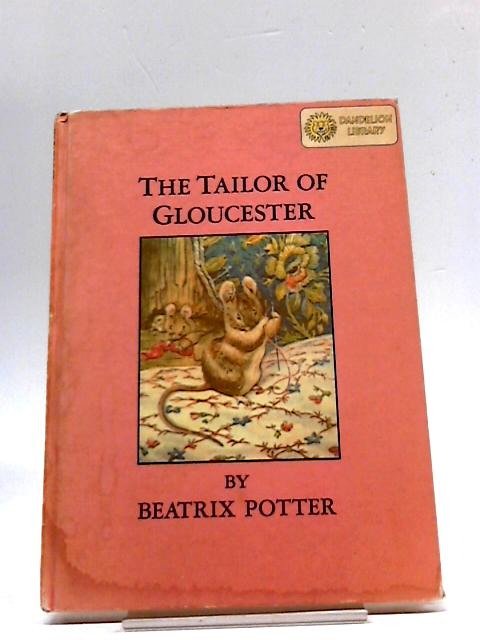 The Tailor Of Gloucester. How The Leopard Got His Spots by Beatrix potter