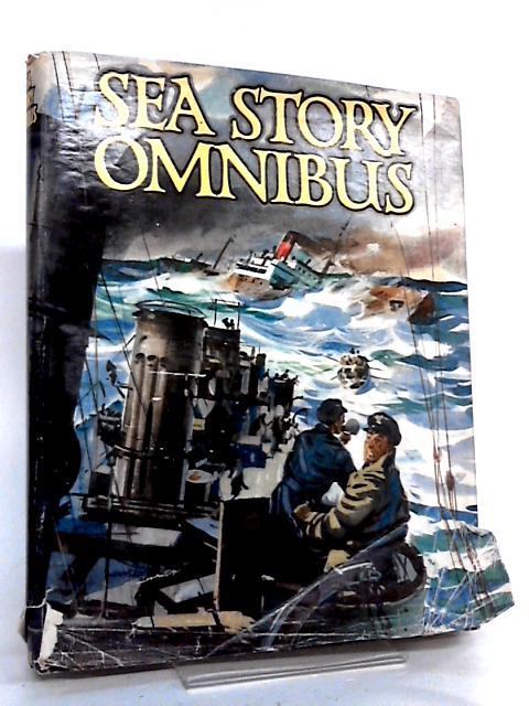 Sea Story Omnibus by Dawlish, Peter