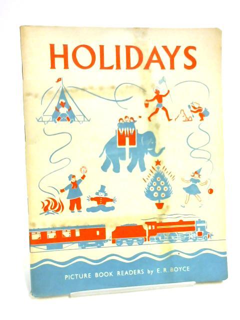 Holidays by Ella Ruth Boyce