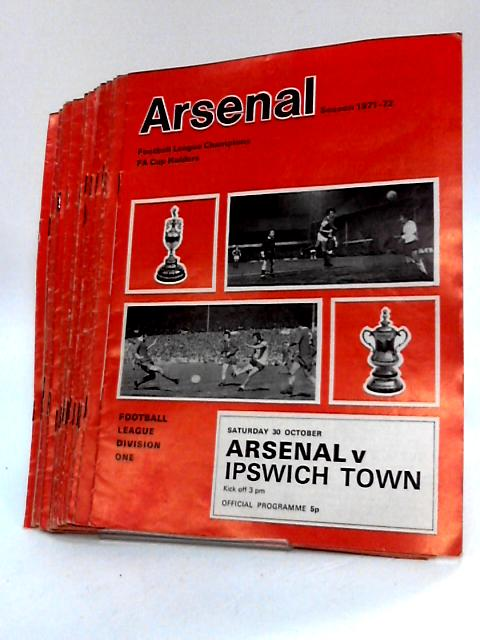 Arsenal Football Club Match Programme`s from 1971 to 1972. by Unknown