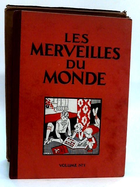 Les Merveilles Du Monde volume 1 by Societe Nestle