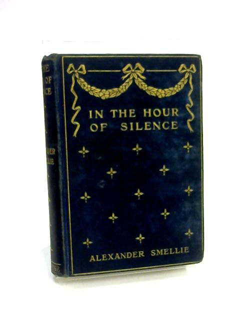In The Hour Of Silence by Alexander Smellie