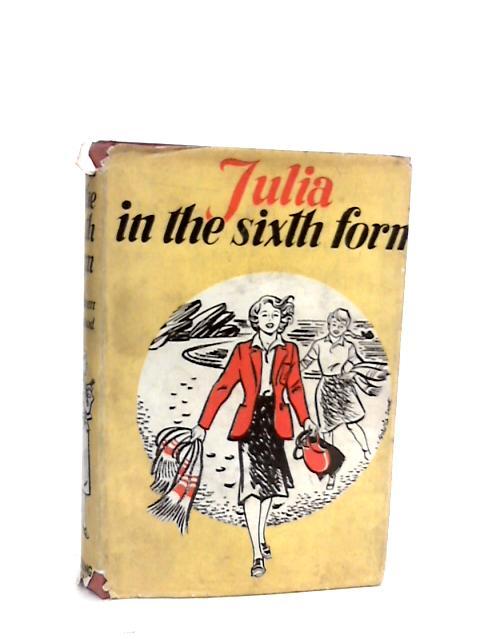 Julia in the Sixth Form (Honour series) by Macleod, Kathleen Millar