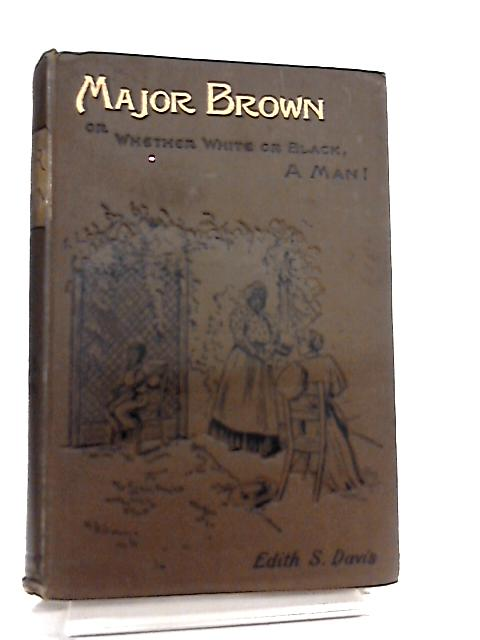 Major Brown by Edith Smith Davis