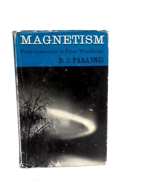 Magnetism by Parasnis D S
