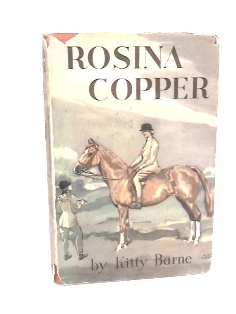 Rosina Copper by Barne, Kitty