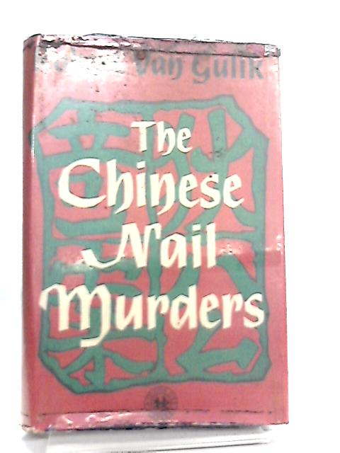The Chinese Nail Murders by Robert Van Gulik
