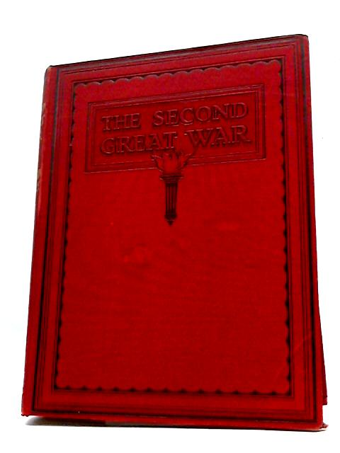 The Second Great War by Sir John Hammerton