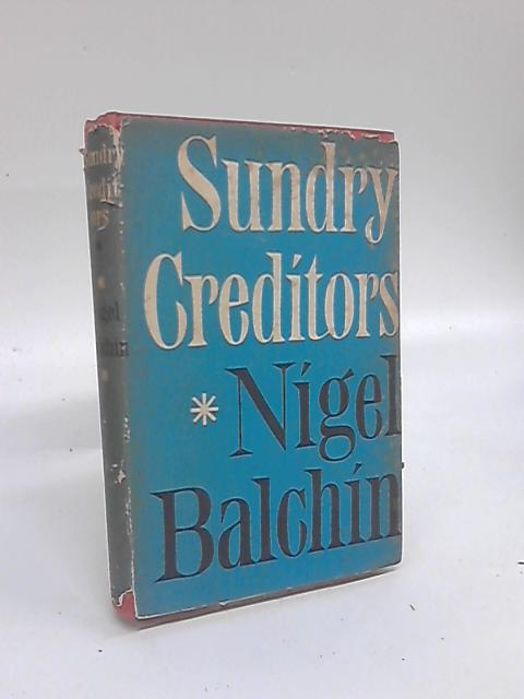 Sunday Creditors by Nigel Balchin