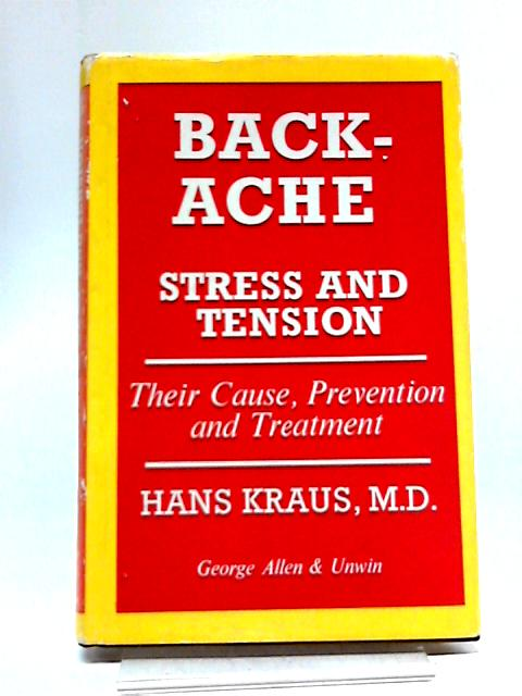 Back-Ache: Stress and Tension By Hans Kraus