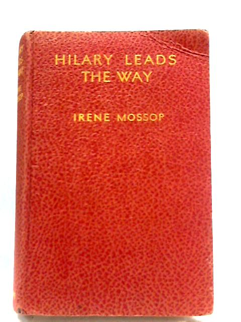 Hilary Leads The Way by Irene Mossop