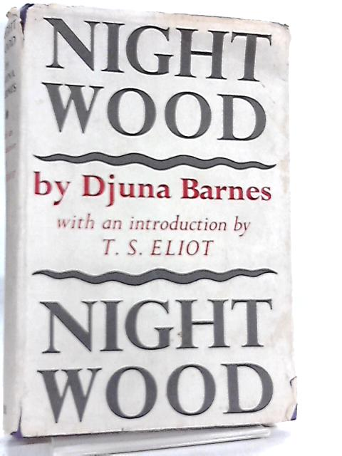 Night Wood by Djuna Barnes