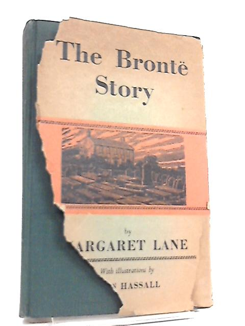 The Bronte Story by Margaret Lane