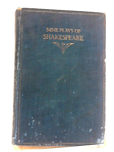 Nine Plays Of Shakespeare by Gordon, G.; Shakespeare, W.