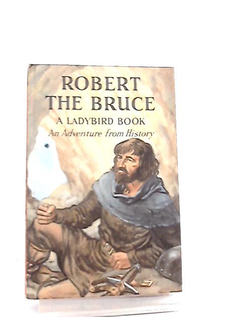 Robert the Bruce by L. du Garde Peach