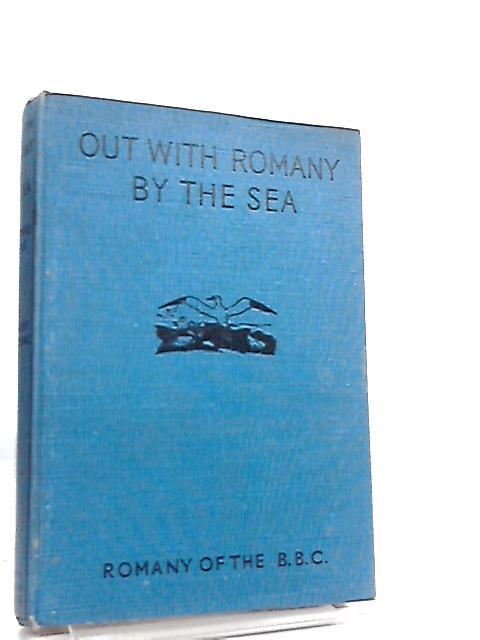 Out with Romany By the Sea by G. Bramwell Evans