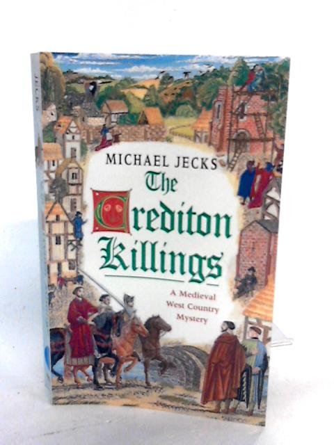 The Credition Killings by Michael Jecks