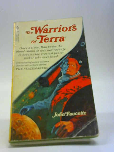 The Warriors of Terra By Faucette, John
